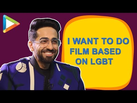 "Ayushmann Khurrana: ""I am dying to do a film on LGBT & Homo-Sexuality"" 