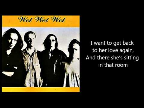 WET WET WET - She Might Never Know (with lyrics)