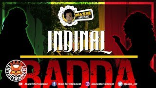 Indinal - Badda Than Dem - August 2018