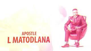A Note with Apostle L Matodlana - Thanda Abakuthandayo