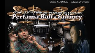 PERTAMA KALI - Salimey cover drum online ost pengemis itu saudaraku sinema malaysia 2018