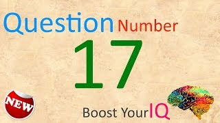 Question Number 017 - Boost Your IQ - Daily Dose to keep your brain healthy