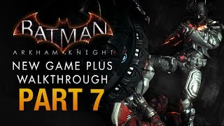 Batman: Arkham Knight Walkthrough - Part 7 - Chasing the Wrong Man