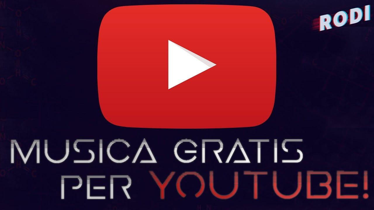 musica gratis per youtube youtube
