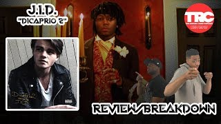 J.I.D. Dicaprio 2 Album Review *Honest Review*