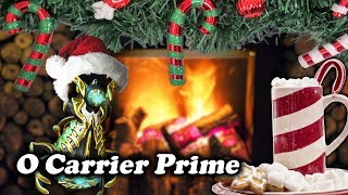 O Carrier Prime - Warframe Christmas Carol Songs [Tennobaum 2017]