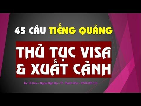 45 Câu Tiếng Quảng Thủ Tục Visa Tư Pháp Macao | Cực kỳ quan trọng
