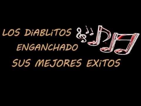 LOS DIABLITOS ENGANCHADO | Nahueliito N.a