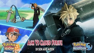 Pokemon Crossover Anime: Ash Vs Cloud (Final Fantasy VII Parody)
