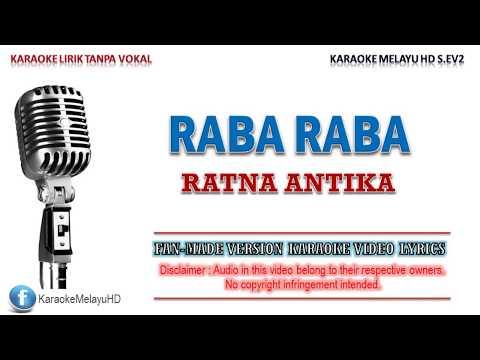 Ratna Antika - Raba Raba   Karaoke   Tanpa Vokal   Minus One   Lirik Video HD