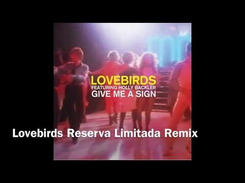 Lovebirds feat. Holly Backler (Lovebirds Reserva Limitada Remix) Mp3