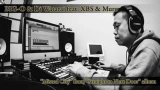 Artist - Big-O & DJ Watarai Track - Misted City (feat. XBS & Muro) ...