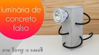 DIY luminária de concreto falso | one lamp a week #29
