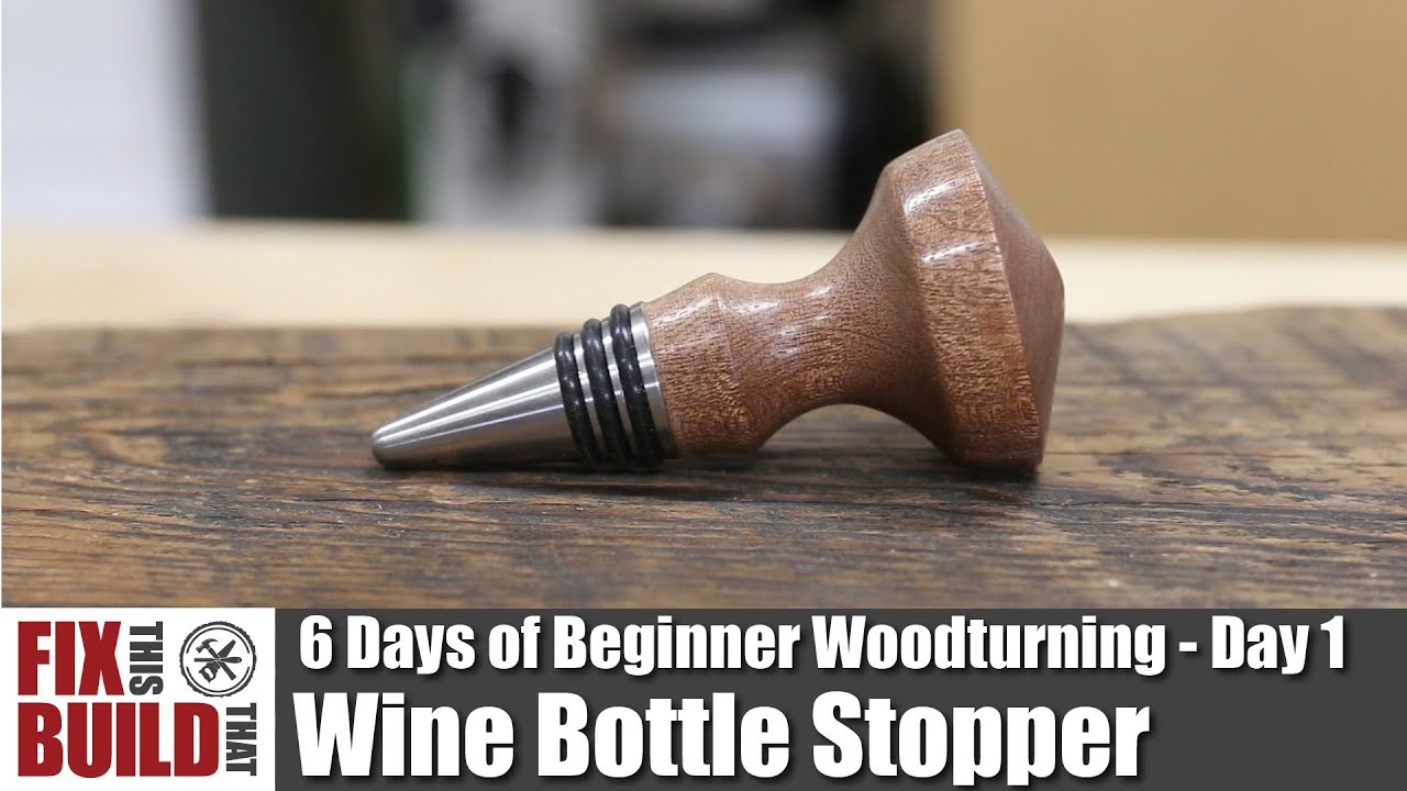 How To Turn A Bottle Stopper 6 Days Of Beginner Woodturning Projects Day 1