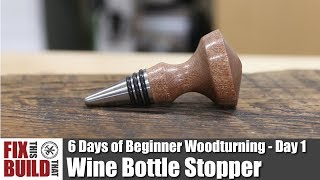 How to Turn a Bottle Stopper | 6 Days of Beginner Woodturning Projects Day 1