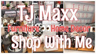 TJ MAXX | SHOP WITH ME | FURNITURE | HOME DECOR | CLEARANCE