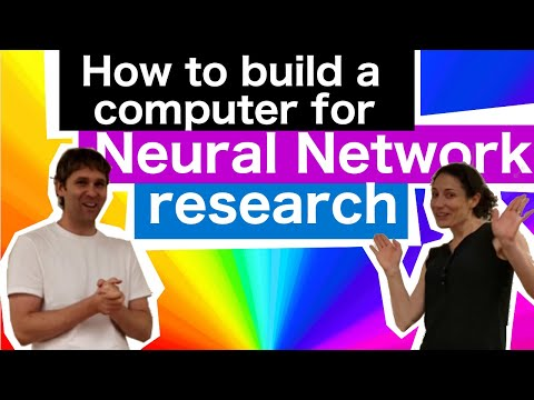 How to build a computer for Neural Networks