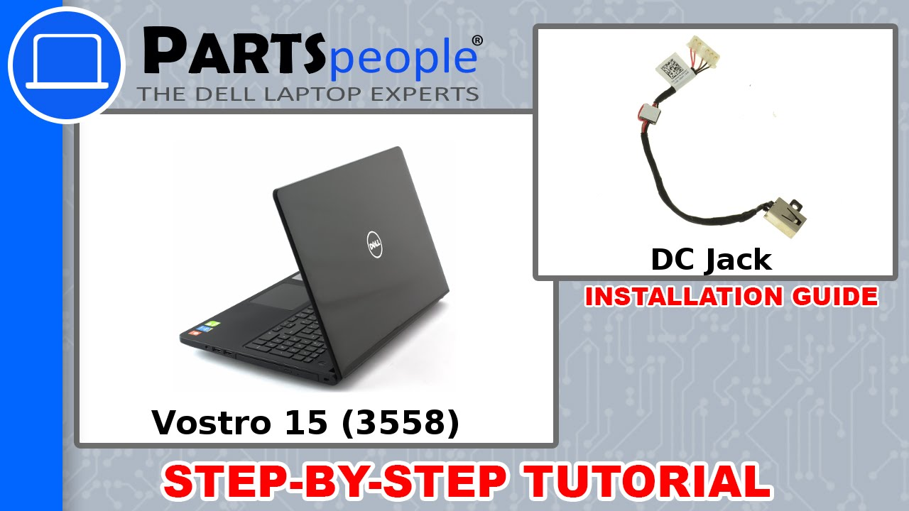 Dell Vostro 15 (3558) DC Jack How-To Video Tutorial - YouTube