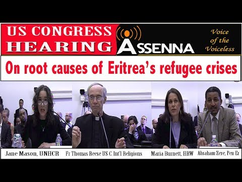 ASSENNA: Hearing in the US Congress on root causes of Eritrea's refugee crisis - 18  April,  2018