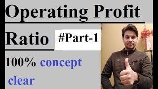 Operating profit ratio part 1   operating profit ratio by accounts khazana   profitability ratios  