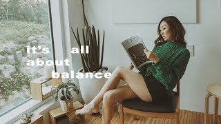 It's All About Balance | June Vlog
