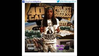 Gambar cover 40 Cal (Feat. Boosie Badazz) - Project Success [Project Success]