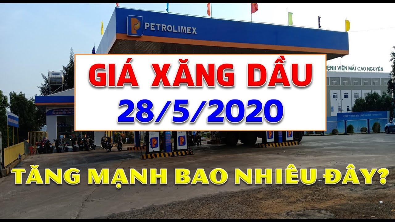 Giá xăng dầu hôm nay 28/5/2020: Giá xăng dầu trong nước được dự đoán sẽ tăng mạnh.