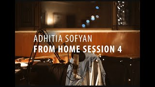 """Adhitia Sofyan """"From Home Session 4"""""""