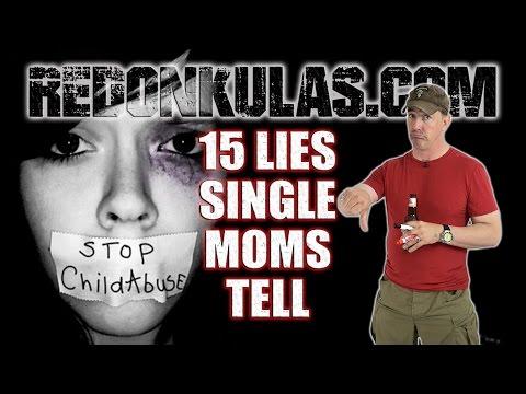 15 LIES SINGLE MOMS TELL | Redonkulas.com
