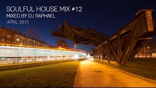 SOULFUL HOUSE MIX #12