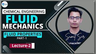 Fluid Properties - I | L - 2 | Fluid Mechanics | GATE/PSU 2022 | Sumit Sir