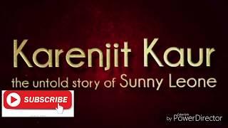 Karenjit kaur: full movie Review ||The untold story of sunny leone||