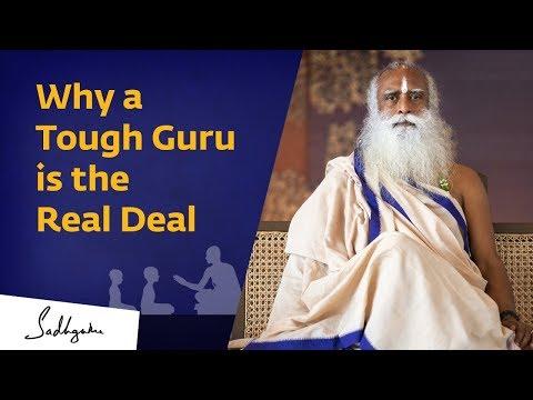 Why a Tough Guru is the Real Deal I Sadhguru Spot