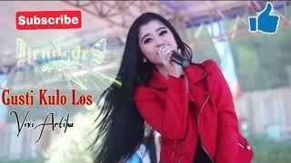 Download lagu Gusti Kulo Los - Vivi Artika New Kendedes lagu terbaru 2020
