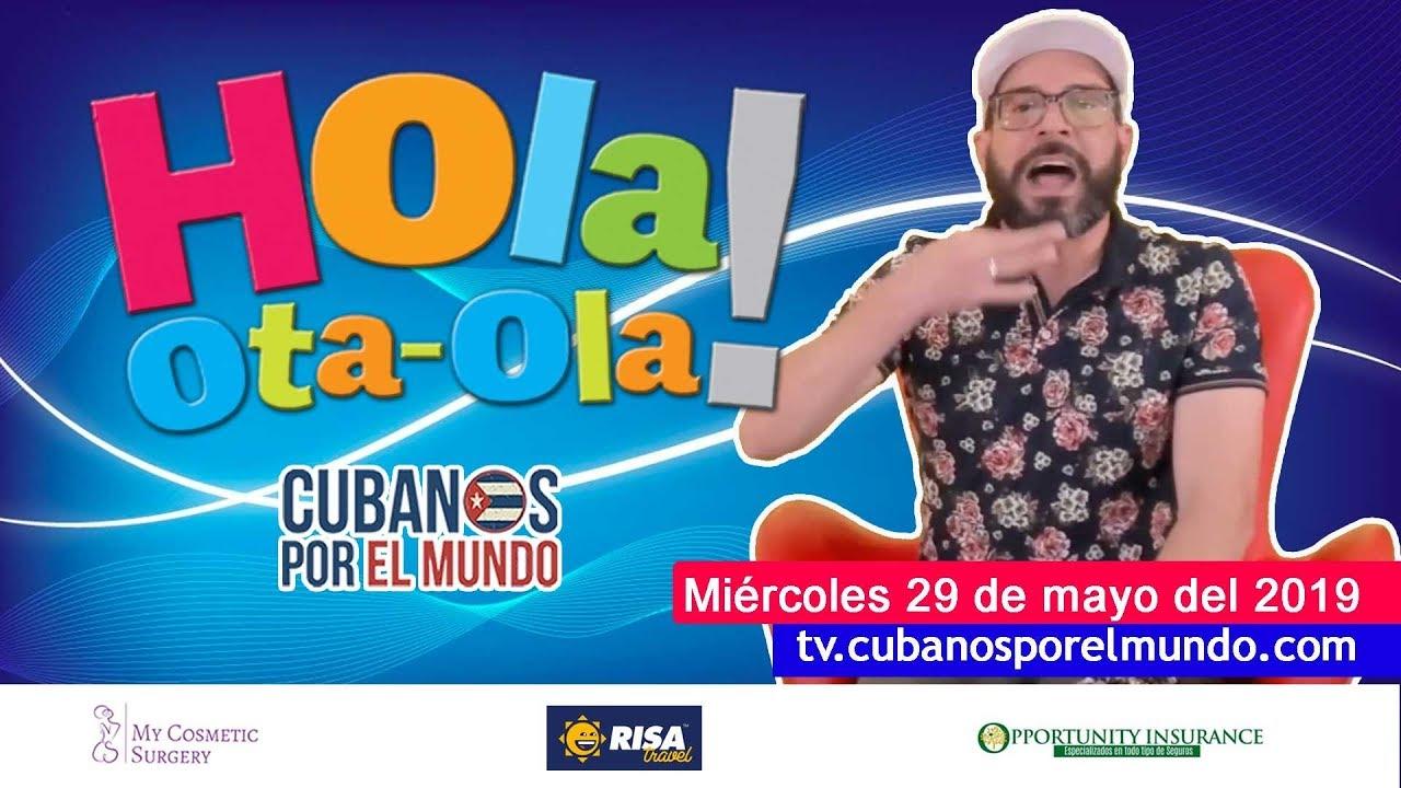 Alex Otaola en Hola! Ota-Ola en vivo por YouTube Live (miércoles 29 de mayo del 2019)