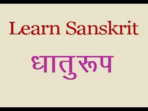 Learn Sanskrit Grammar Lesson 19 Dhatu Roop And Lang Lakar Youtube