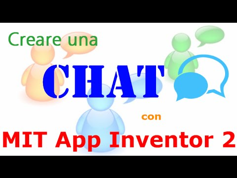 MIT App Inventor 2 ITA# Tutorial 50 CHAT 3.0