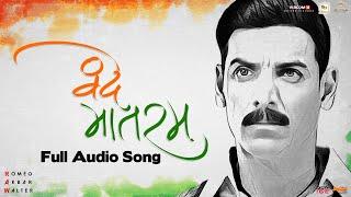 Vande Mataram | Full Audio Song | Sonu Nigam | Ekta Kapoor | RAW | John Abraham | Mouni R | Jackie S