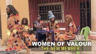 WOMEN OF VALOUR NEW MEMBER (Homeoflafta Comedy)