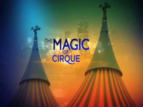 The Magic of Cirque