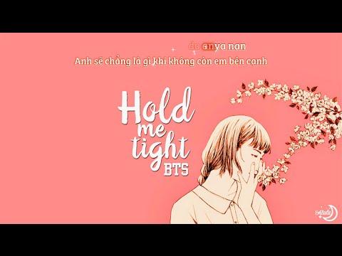 [Vietsub+Kara] Hold Me Tight - BTS (방탄소년단)