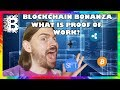 What is Proof of Work? // Blockchain Bonanza