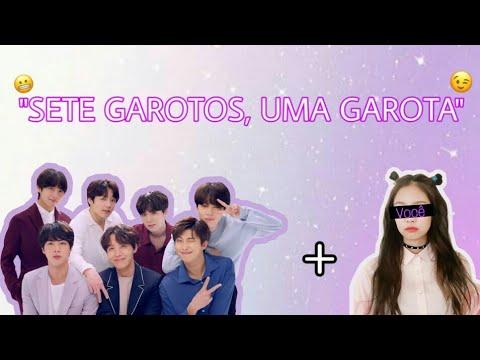 IMAGINE BTS EP 03 'SETE GAROTOS, UMA GAROTA'