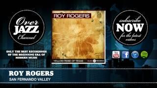 Roy Rogers - San Fernando Valley (1947)