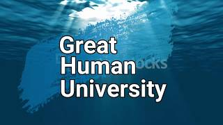 GREAT HUMAN UNIVERSITY (Empowering Humanity)