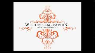 Within Temptation - Sinéad (Instrumental)