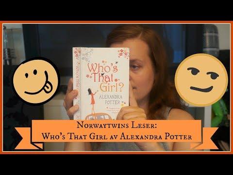 Norwaytwins leser: Who's that girl av Alexandra Potter