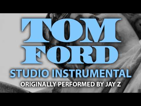 Tom Ford (Cover Instrumental) [In the Style of Jay Z]