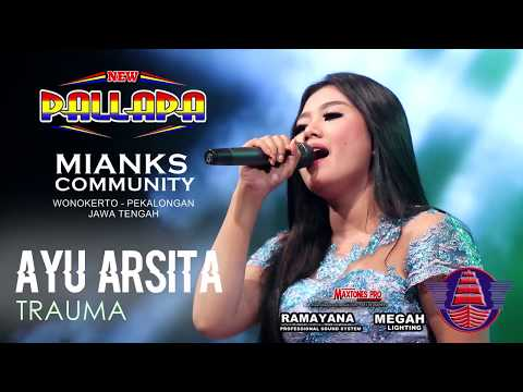 "NEW PALLAPA - TRAUMA - AYU ARSITA ""MIANKS"" WONOKERTO PEKALONGAN FULL HD"