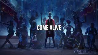 The Greatest Showman - Come Alive Instrumental and Lyrics